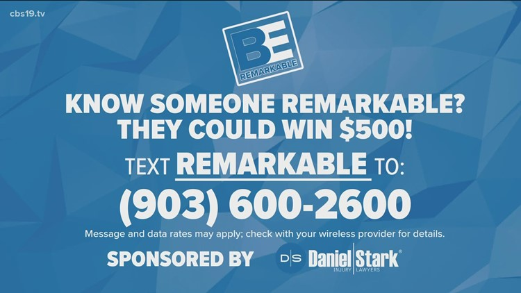 BE REMARKABLE: East Texans giving back