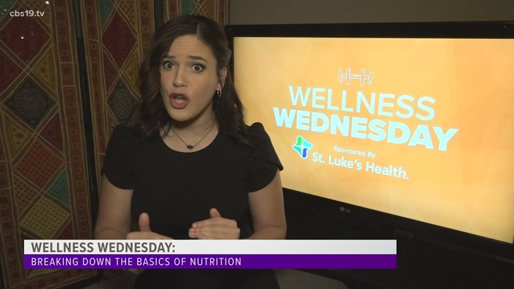Wellness Wednesday: Breaking down the basics of nutrition