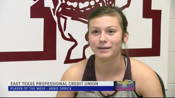 East Texas Professional Credit Union Player of The Week: Abbie Orrick