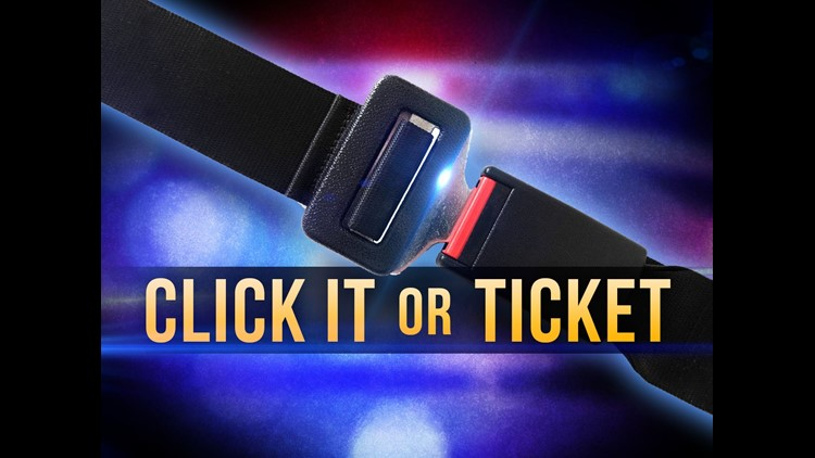 'Click It or Ticket' campaign underway for Memorial Day weekend