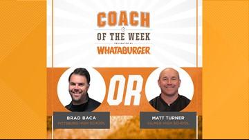 VOTE: Whataburger Coach of the Week - Brad Baca vs. Matt Turner
