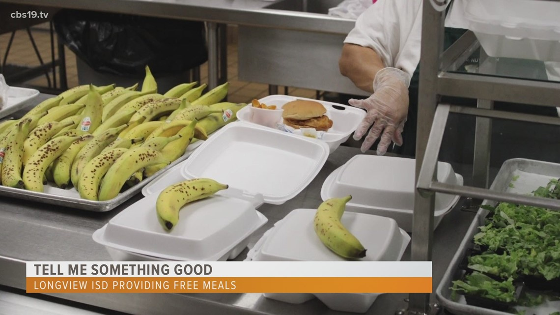 :) TELL ME SOMETHING GOOD | Longview ISD providing free meals for students